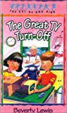 The Great TV Turn-Off (The Cul-de-Sac Kids #18) (061323247X) by Lewis, Beverly