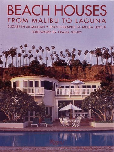 Beach Houses: From Malibu To Laguna
