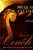 Lying on the Couch: A Novel (0465042953) by Yalom, Irvin D.