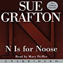 N is for Noose: A Kinsey Millhone Mystery (       UNABRIDGED) by Sue Grafton Narrated by Mary Peiffer