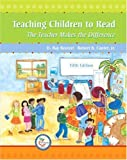 img - for By D. Ray Reutzel - Teaching Children to Read: The Teacher Makes the Difference: 5th (fifth) Edition book / textbook / text book