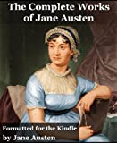 The Complete Works of Jane Austen - Jane Austen