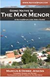 The Mar Menor - Microclima de Felicidad / Microclimate of Happiness