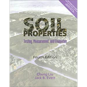 Soil Properties: Testing, Measurement, and Evaluation (4th Edition)
