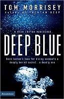 Deep Blue (Beck Easton Adventure Series #1)