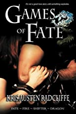 Games of Fate (Fate ~ Fire ~ Shifter ~ Dragon) (Volume 1)