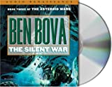 The Silent War: Book III of The Asteroid Wars