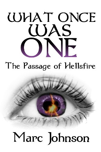 Check Out Today's Kindle Fire at KND eBook of The Day: Marc Johnson's Sci-Fi Fantasy What Once Was One (The Passage of Hellsfire, Book 2)