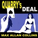 Quarry's Deal: A Quarry Novel, Book 3 Audiobook by Max Allan Collins Narrated by Christopher Kipiniak