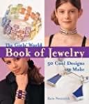 "The ""Girls' World"" Book of Jewelry (K..."