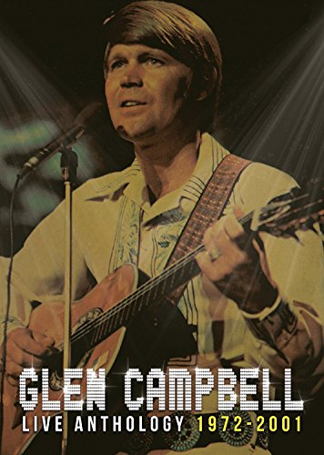 Glen Campbell - Glen Campbell: Live Anthology 1972-2001 (With CD)