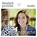 Deutsch perfekt Audio - Alltagssprache. 9/2013 Audiobook by  div. Narrated by  div.