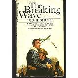The Breaking Wave ~ Nevil Shute