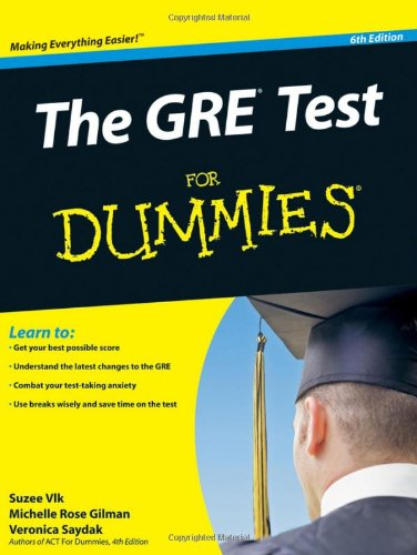 The GRE Test For Dummies (For Dummies (Career/Education))