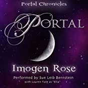 Portal: Portal Chronicles, Book 1 | [Imogen Rose]