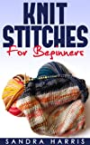 Knitting Stitches Dictionary For Beginners (Knitting For Beginners)