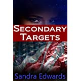 Secondary Targets ~ Sandra Edwards