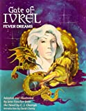 Gate of Ivrel: Fever Dreams (0898655560) by Jane S. Fancher