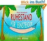 Ruhestand f�r Einsteiger (Einsteiger-...