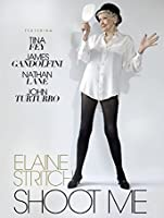 Elaine Stritch: Shoot Me [HD]