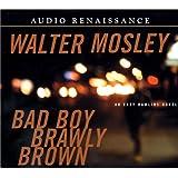 Bad Boy Brawly Brown (Easy Rawlins Mysteries)
