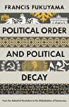 Political Order and Political Decay:...