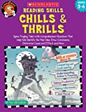 Reading Skills, Chills & Thrills: Spine-Tingling Tales with Comprehension Questions That Help Kids Identify the Main IDea, Draw Conclusions, Determine Cause and Effect, and More (Funnybone Books)
