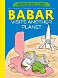 img - for Babar Visits Another Planet book / textbook / text book
