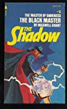 The Black Master (The Shadow, No. 2) (0515034789) by Maxwell Grant