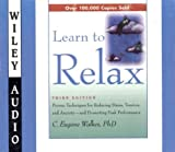 img - for Learn to Relax (Wiley Audio) book / textbook / text book