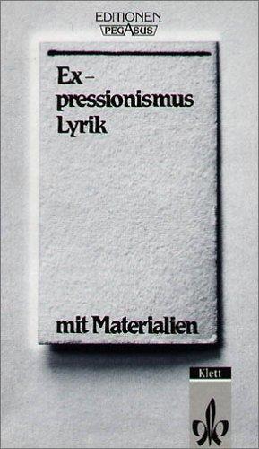 Expressionismus. Lyrik. Textausgabe mit Materialien
