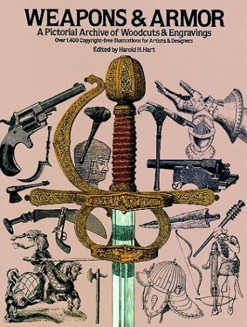 Weapons and Armor (Dover Pictorial Archive Series)