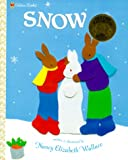 Snow (Family Storytime) (0307102289) by Nancy E. Wallace