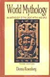 img - for World Mythology : An Anthology of the Great Myths and Epics book / textbook / text book