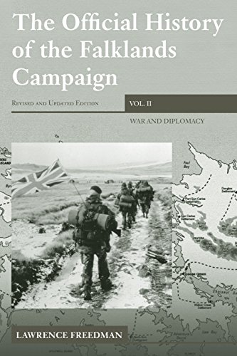The Official History of the Falklands Campaign, Volume 2: War and Diplomacy (Government Official History Series), by Lawrence Freedman
