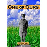 One of Ours: Willa Cather's Pulitzer Prize Winner (Timeless Classic Books) ~ Willa Cather