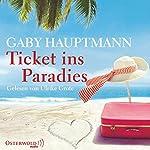 Ticket ins Paradies | Gaby Hauptmann