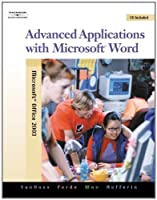 Advanced Applications with Microsoft Word with Data by VanHuss