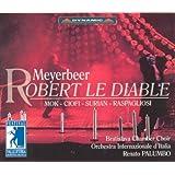 Meyerbeer: Robert Le Diable (Live Festival della Valle d'Itria di Martina Franca August 2000)