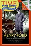 Henry Ford : putting the world on wheels封面