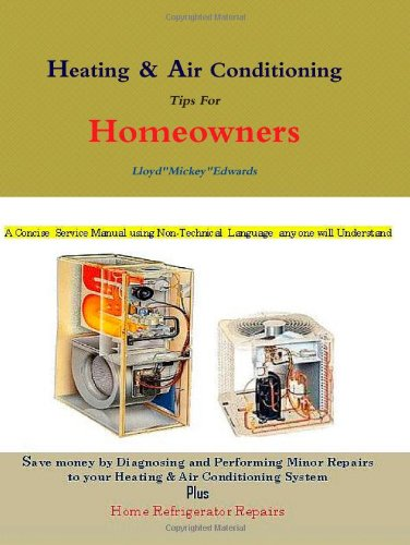 Heating & Air Conditioning Tips For Homeowners