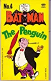 Batman vs. the Penguin (0451029704) by Bob Kane