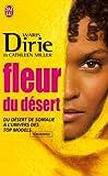echange, troc Waris Dirie - Fleur du désert : Du désert de Somalie à l'univers des top models