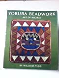 img - for Yoruba beadwork: Art of Nigeria book / textbook / text book