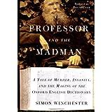 The Professor and the Madman ~ Simon Winchester