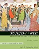 img - for Sources of the West: Readings in Western Civilization, Volume 2 (From 1600 to the Present) (7th Edition) book / textbook / text book
