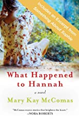 What Happened to Hannah with Bonus Material (Promo e-Books)
