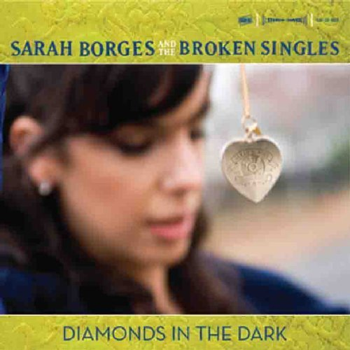 Diamonds in the Dark by Sarah Borges (2007) Audio CD