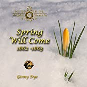 Spring Will Come: The Bregdan Chronicles, Book 3 | [Ginny Dye]
