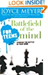 Battlefield of the Mind for Teens: Wi...